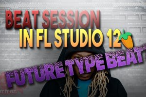 A Future Type Beat with a Flute |  Beat Session in FL Studio 12