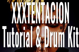 XXXTENTACION Drum Kit & Tutorial