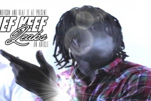 A Lack of Permission, An Influx of Music, and a Complete Disregard for Contentment: The Chief Keef Leaks