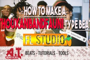 How To Make A Thouxanbandfauni type Beat in FL Studio 12