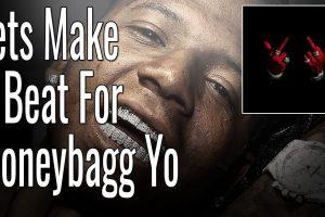 Lets Make A Beat For MoneyBagg Yo