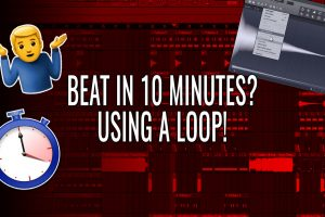 Making A Beat In 10 Minutes With A Loop in FL Studio