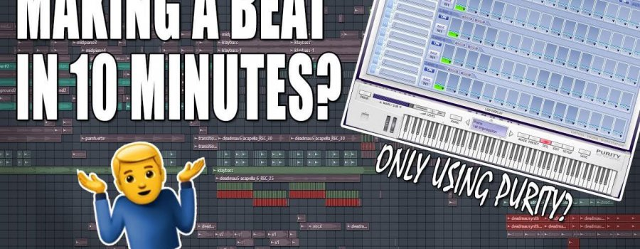 Making A Beat In 10 Minutes Using The Purity VST