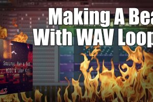 Making A Dope Beat With A WAV Loop In FL Studio