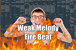 Making A Fire Beat With A Weak Melody In 10 Minutes