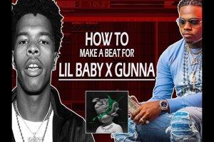 How To Make A Lil Baby x Gunna Type Beat (Drip Harder) 👀